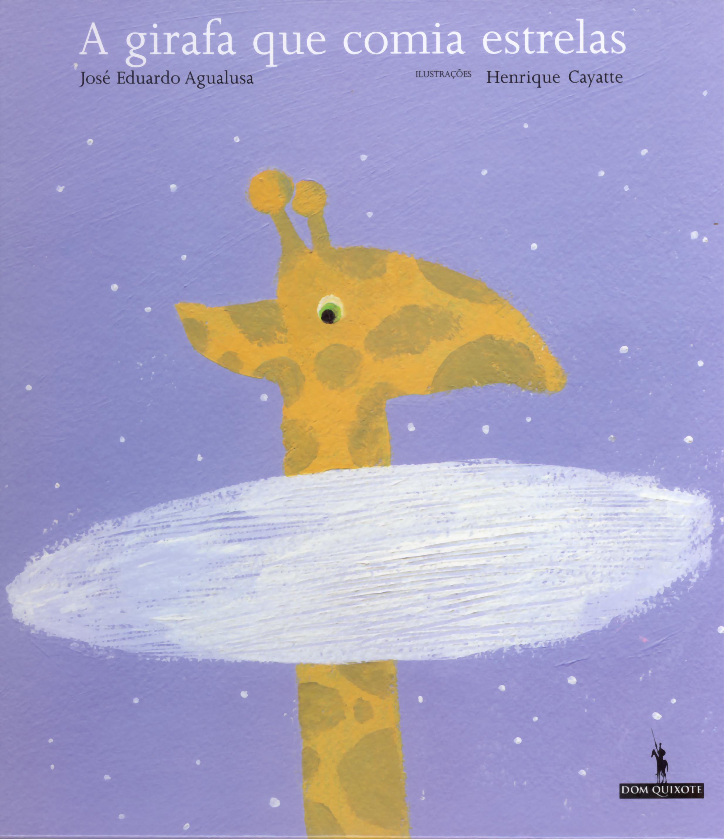 Resultado de imagem para capa do livro a girafa que comia estrelas